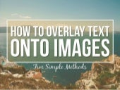 How To Overlay Text On Images