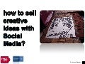 How to sell creative ideas with Social Media?