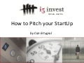 How to pitch your StartUp - StartUp Camp Bratislava
