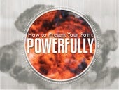 How To Present A Point Powerfully