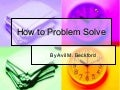 How To Problem Solve