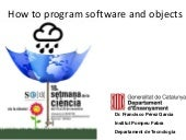 How to program software and objects