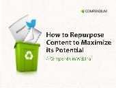 How to repurpose content to maximize its potential