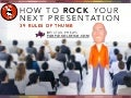 21 Rules to Help You Rock Your Next Presentation