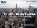 How to sell ECM consulting?