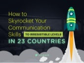 How to Skyrocket Your Communication Skills Across the Globe