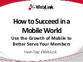 How to Succeed in a Mobile World - ...