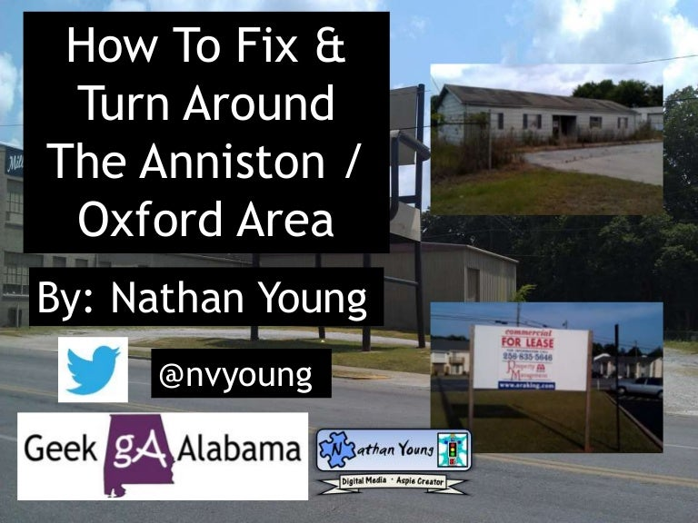 How To Turn The Anniston / Oxford Area Around