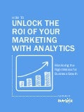 How to unlock the Roi_of your Marketing_with_analytics
