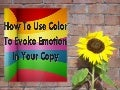 How to use color to evoke emotion in your copy