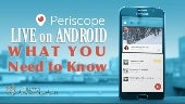 How to Use Periscope on Android