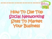 How to use top social networking si...