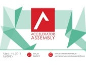 Notes from the Accelerator Assembly...
