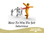 How To Win The Job Interview By Mah...