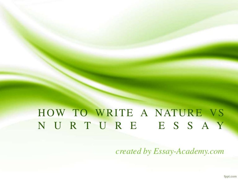 Write a detailed essay on nature?