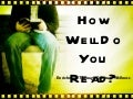 How Well Do You Read?