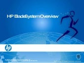 HP Bladesystem Overview September 2009