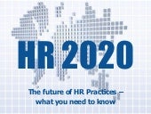 HR 2020 - The future of HR Practices