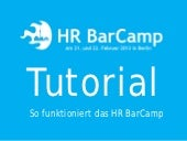 HR BarCamp Tutorial 2013