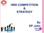 HRD competition & strategy