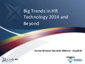Big Trends in HR Tech for 2014 and Beyond - Human Resource Executive Webinar