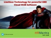 Limitless Technology for powerful SME- Cloud HCM Software