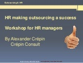 HR & Outsourcing workshop by Alexan...