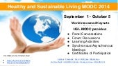 Healthy and  Sustainable Living MOOC for 2014