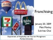 Franchising (by Matt and Suh-Hee)