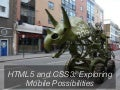 HTML5 and CSS3 – exploring mobile possibilities - Frontend Conference Zürich