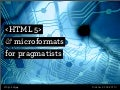 HTML5 and microformats for pragmatists