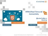 HTML5 Real-Time and Connectivity