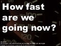 How fast are we going now?