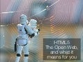 HTML5, The Open Web, and what it means for you - Altran