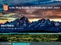 HTML5 with Play Scala, CoffeeScript and Jade - UberConf 2012