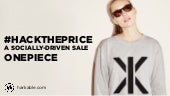 Harkable's #HackThePrice - A Socially-Driven Sale for OnePiece