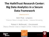 The HathiTrust Research Center: Big Data Analytics in a Secure Data Framework