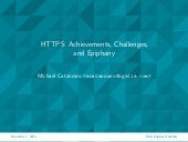 HTTPS: Achievements, Challenges, and Epiphany (Web Engines Hackfest 2015)