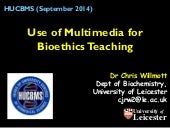 Use of Multimedia for Bioethics Teaching