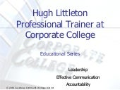 Hugh Littleton  discusses Accountability, Leadership, and Effective Communication