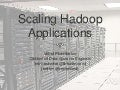 Hug - March 2011 - Scaling Hadoop