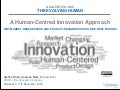 Human-Centred Innovation - Why Market Researchers & Product Designers Should Be Best Friends