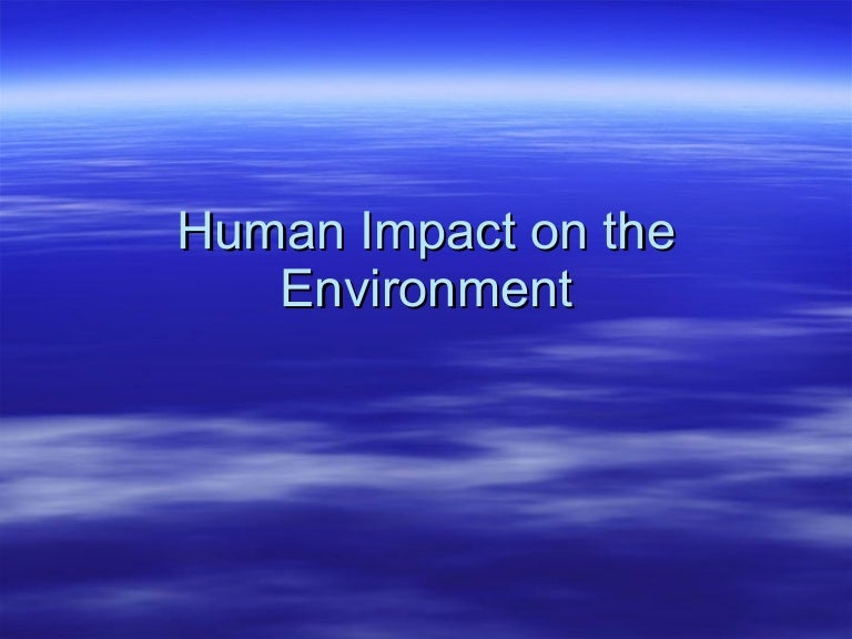 Impacts of human activities