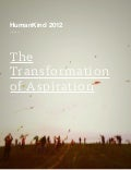HumanKind 2012: The Transformation of Aspiration
