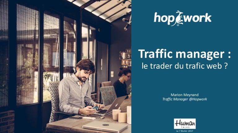 Traffic manager : le trader du traffic web ?