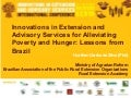 Innovations in Extension and Advisory Services for alleviating Poverty and Hunger  brazil - hur ben