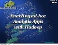 Hw09   Enabling Ad Hoc Analytics At Web Scale