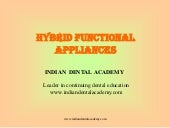 Hybrid functional appliance/certifi...