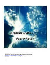 Hypnosis Truths...  Fact or Fiction