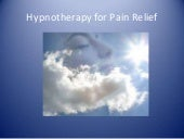 Hypnotherapy for pain relief2012